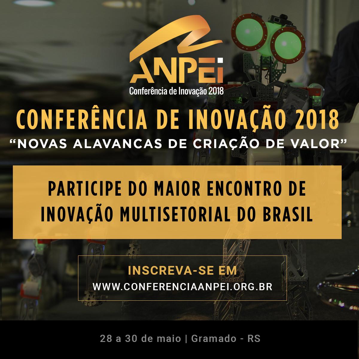 22c43ac67e06 Estão abertas as inscrições para a Conferência Anpei de Inovação 2018